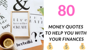 80 Money Quotes To Help Motivate You With Your Finances