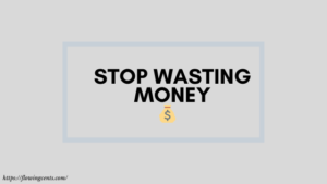 11 Ways You're Wasting Money