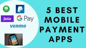 Best Mobile Payment Apps in 2020: Make Your Smartphone a Wallet