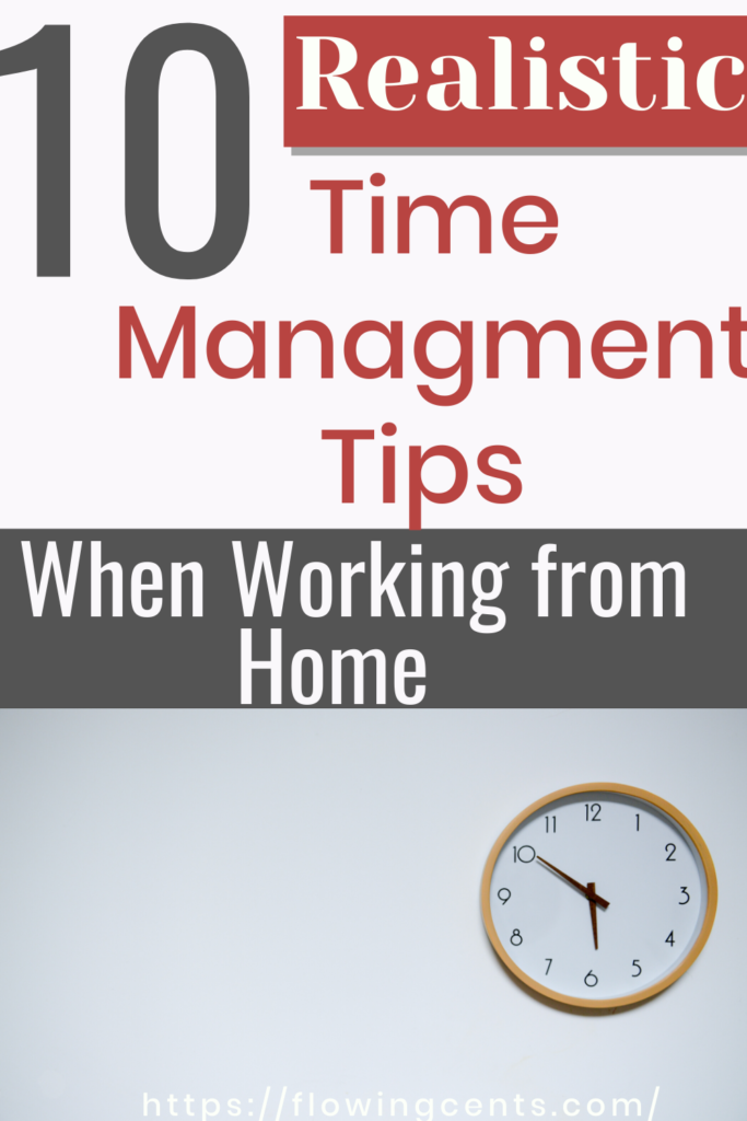 Realistic time Management tips