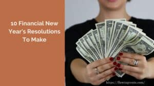 10 Financial New Year's Resolutions For 2021 (And Beyond)